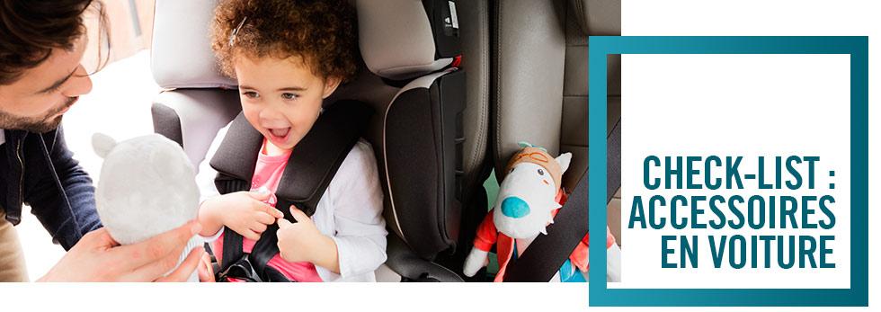 Check-list : Accessoires en voiture