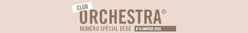 club orchestra spécial bébé n°8, Orchestra 2019