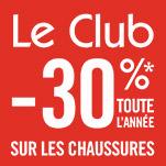 Le Club -30%* toute l'année sur les chaussures